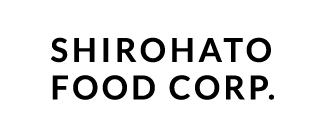 SHIROHATO FOOD CORP.